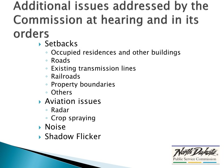 Additional issues addressed by the Commission at hearing and in its orders