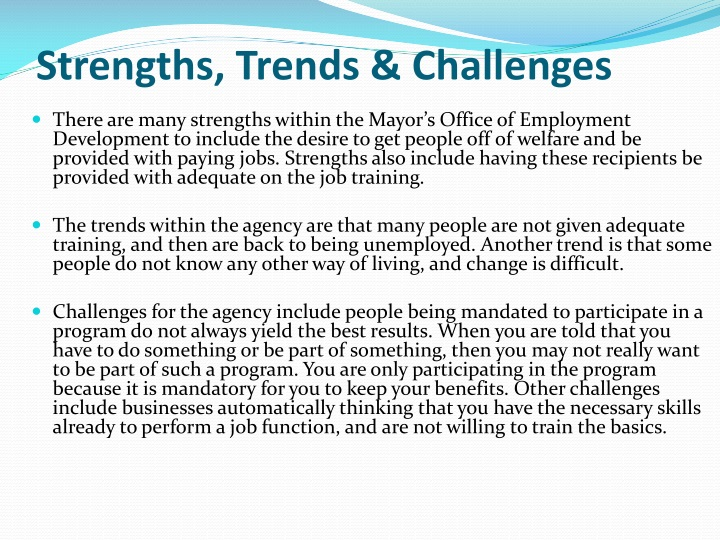 Strengths, Trends & Challenges