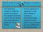 rank with weight rango con peso