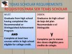 texas scholar requirements requisitos para ser texas scholar