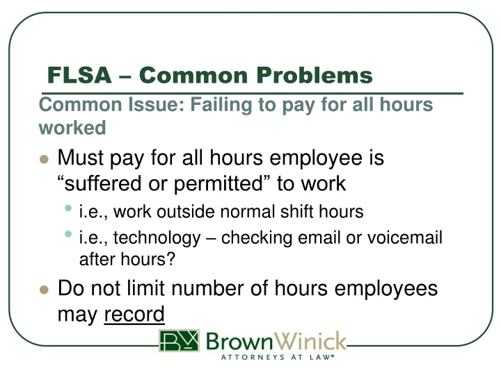 FLSA – Common Problems