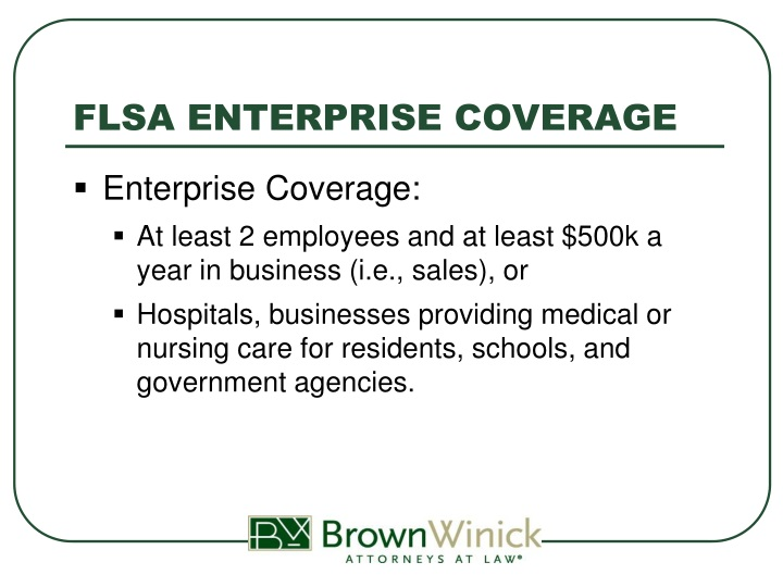 FLSA ENTERPRISE COVERAGE
