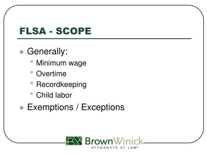 FLSA - SCOPE