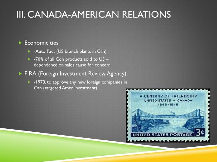 III. Canada-American Relations