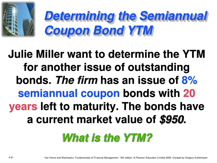 Determining the Semiannual Coupon Bond YTM