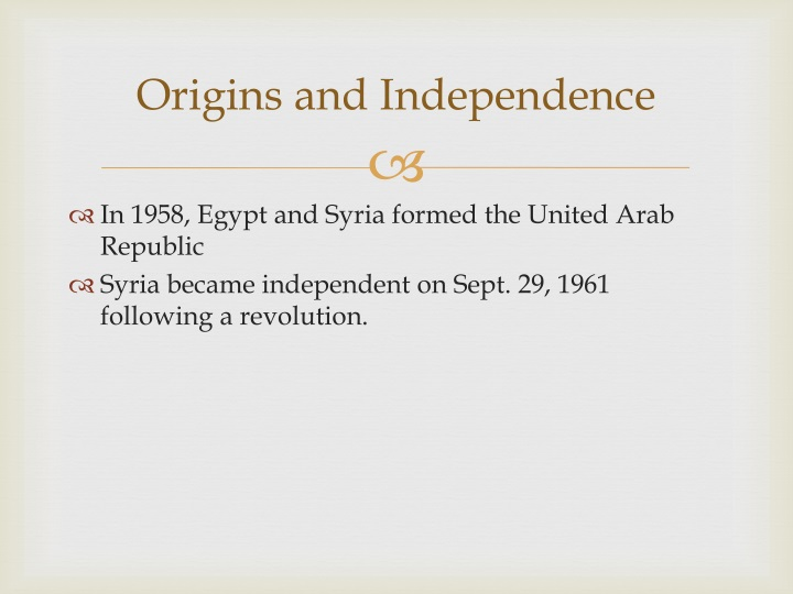 Origins and independence