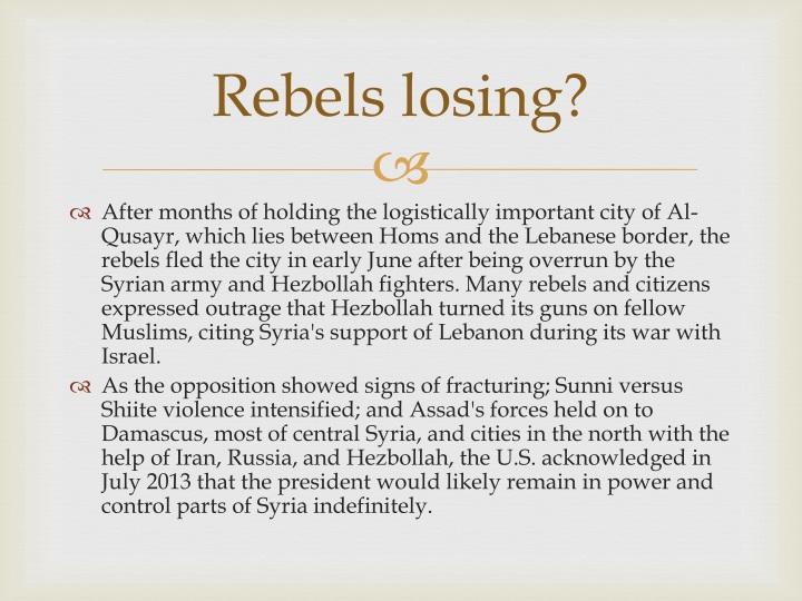 Rebels losing
