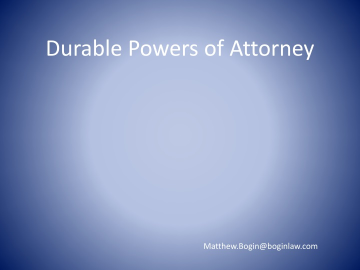 Durable Powers of Attorney