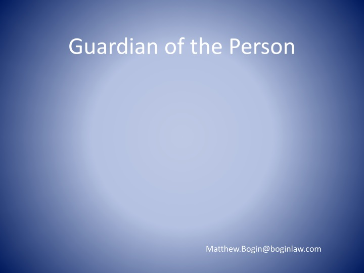 Guardian of the Person