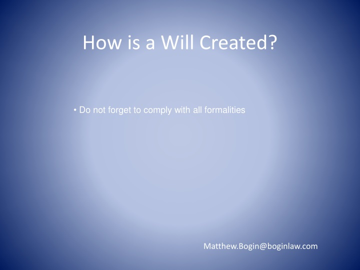 How is a Will Created?