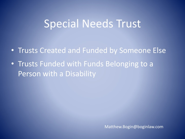 Trusts Created and Funded by Someone Else