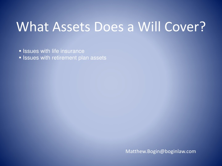 What Assets Does a Will Cover?