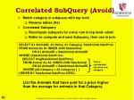 correlated subquery avoid