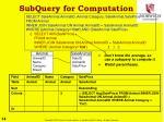 subquery for computation