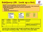 subquery in look up a set