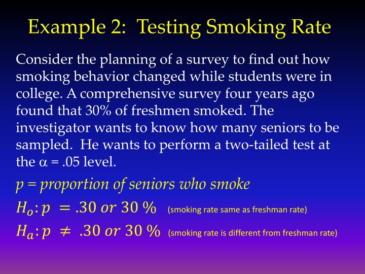 Example 2:  Testing Smoking Rate
