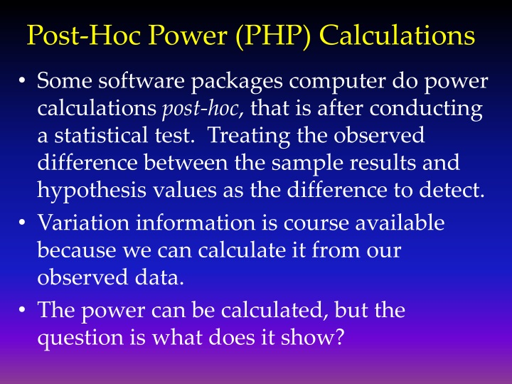 Post-Hoc Power (PHP) Calculations