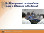 do titles present on day of sale make a difference in the lanes