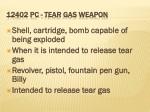 12402 pc tear gas weapon