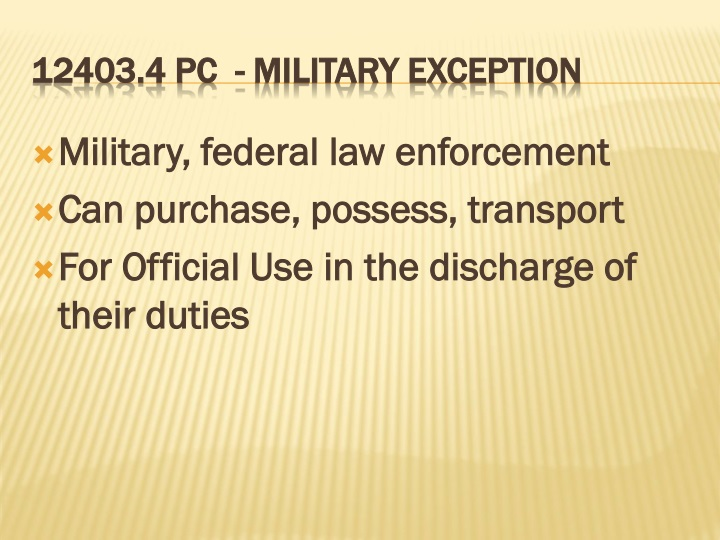 Military, federal law enforcement