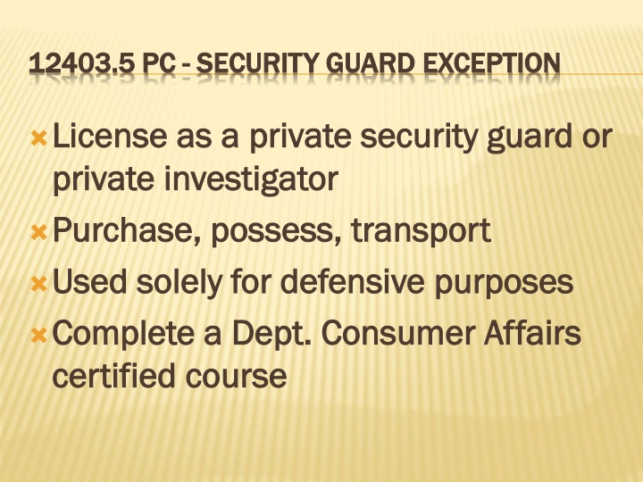 License as a private security guard or private investigator