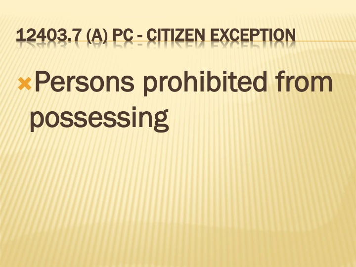 Persons prohibited from possessing