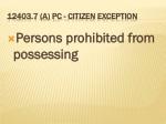 12403 7 a pc citizen exception