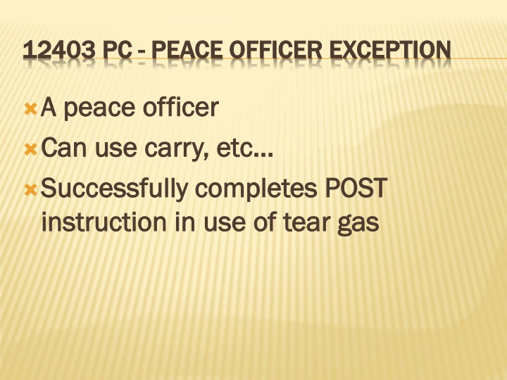 A peace officer