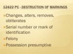 12422 pc destruction of markings