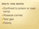 4502 pc poss weapon