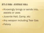 871 5 w i juvenile hall