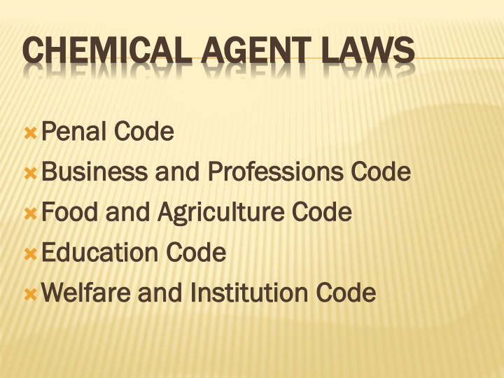 Chemical agent laws