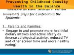 preventing childhood obesity health in the balance food nutrition board institute of medicine1