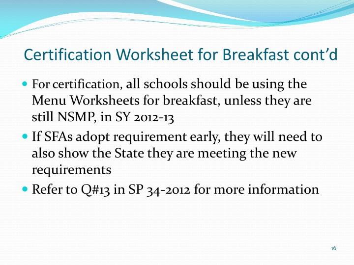 Certification Worksheet for Breakfast cont'd