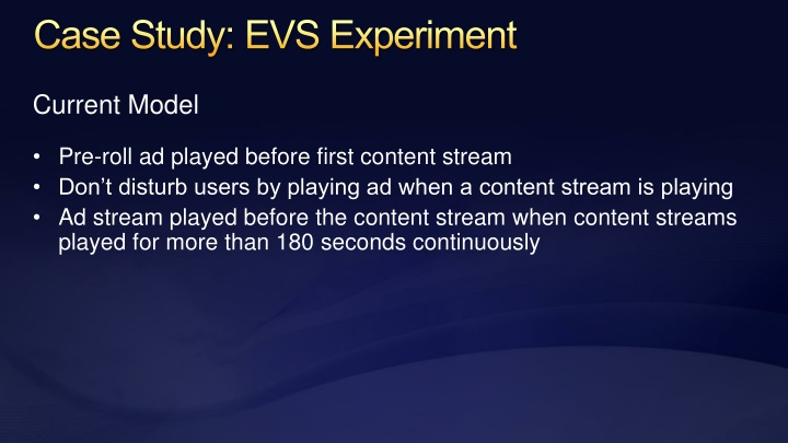 Case Study: EVS Experiment