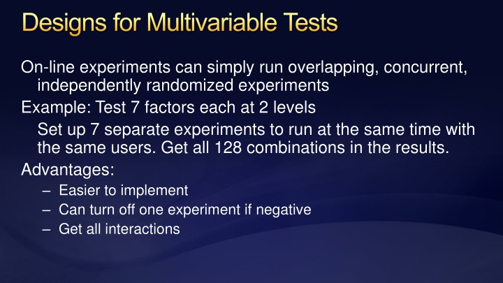 Designs for Multivariable Tests