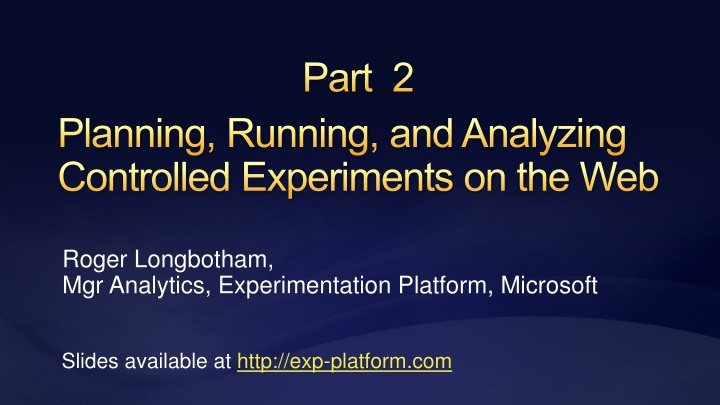 Planning running and analyzing controlled experiments on the web