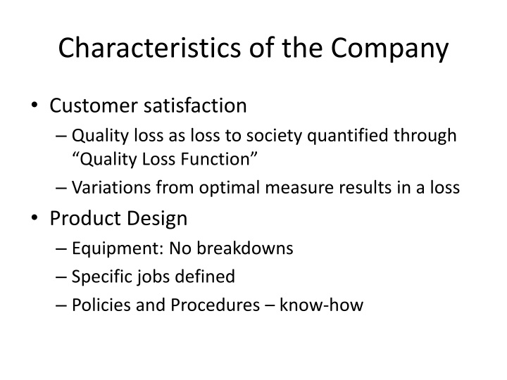 Characteristics of the Company