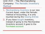 unit 14 the merchandising company the periodic inventory method