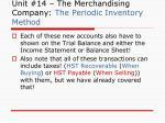 unit 14 the merchandising company the periodic inventory method10