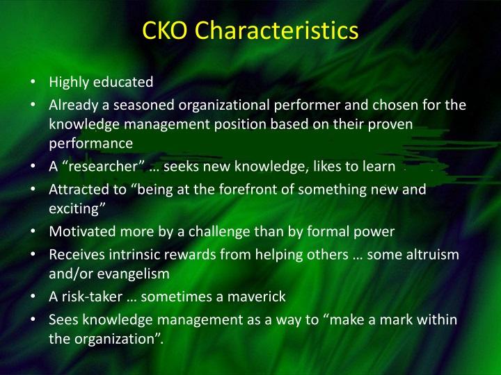 CKO Characteristics