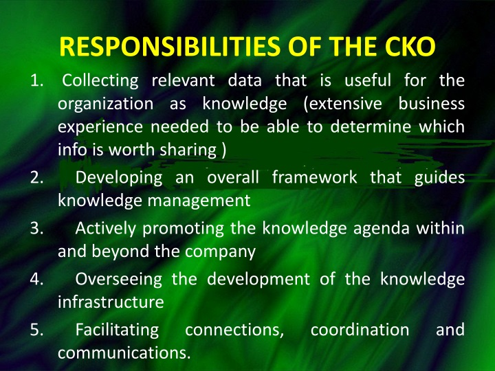 responsibilities of the CKO