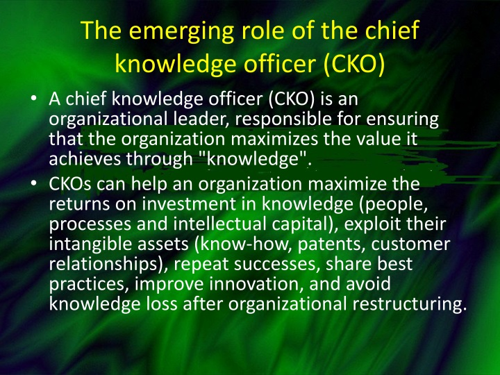 The emerging role of the chief knowledge officer (CKO)