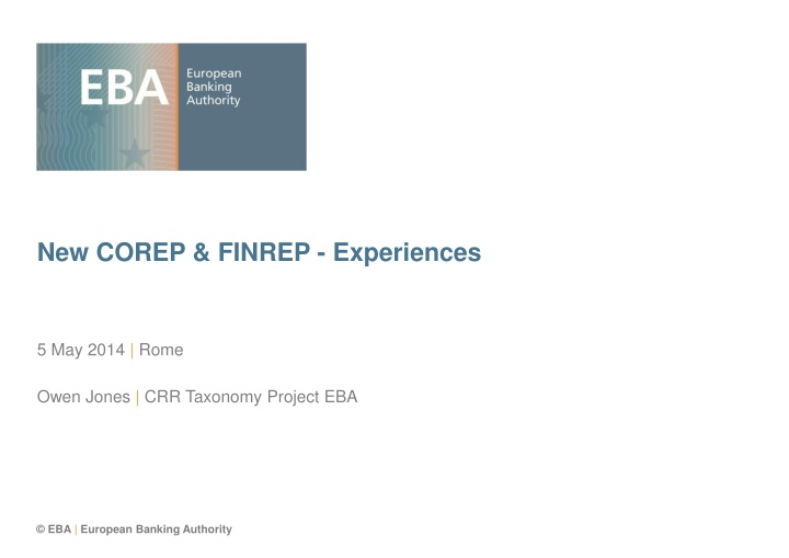 New corep finrep experiences