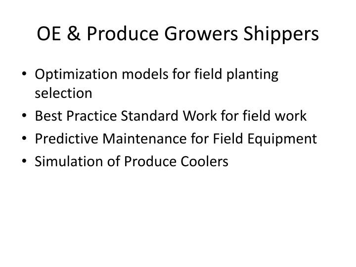 OE & Produce Growers Shippers