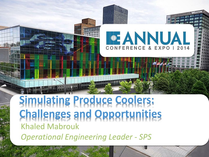 Simulating produce coolers challenges and opportunities