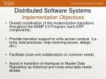 distributed software systems implementation objectives