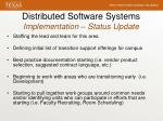 distributed software systems implementation status update