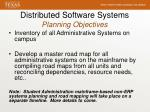 distributed software systems planning objectives