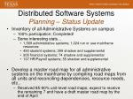 distributed software systems planning status update